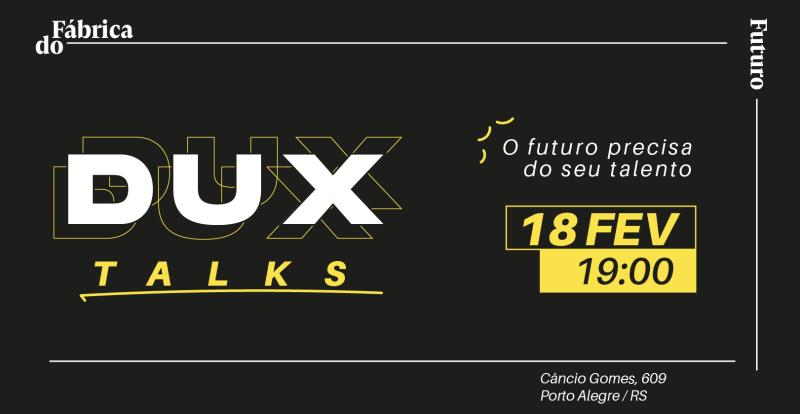 Fábrica do Futuro sedia encontro do DUX no dia 18/02