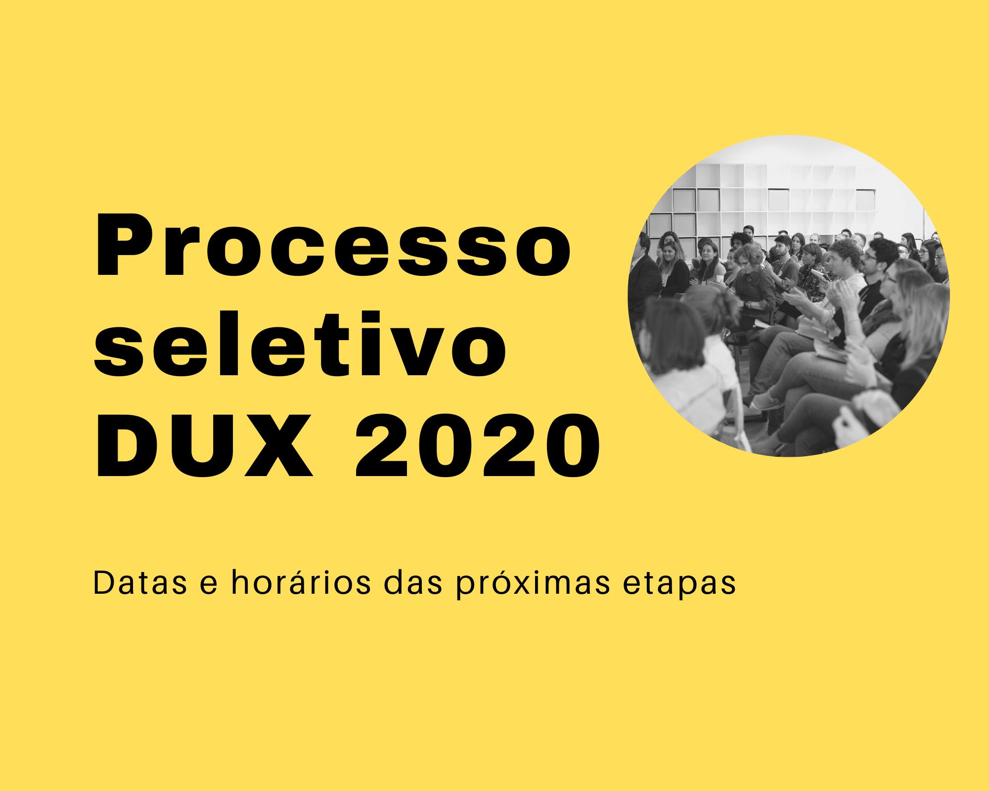 Geração DUX 2020: Próximas etapas do processo seletivo