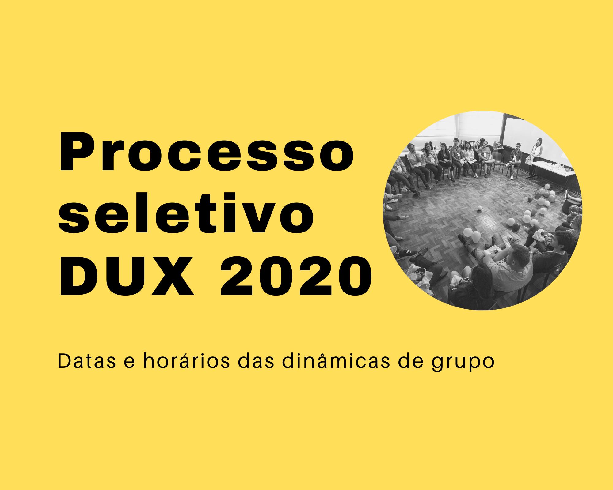 Processo Seletivo Geração DUX 2020: Dinâmicas de Grupo