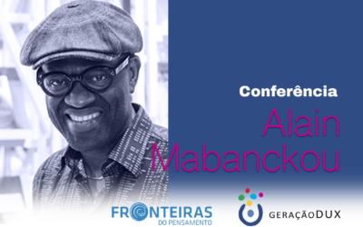 DUX no Fronteiras do Pensamento: Alain Mabanckou