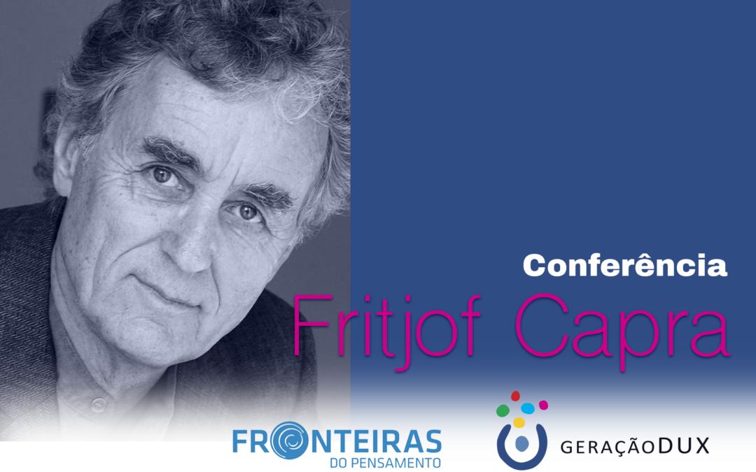 DUX no Fronteiras do Pensamento: Fritjof Capra